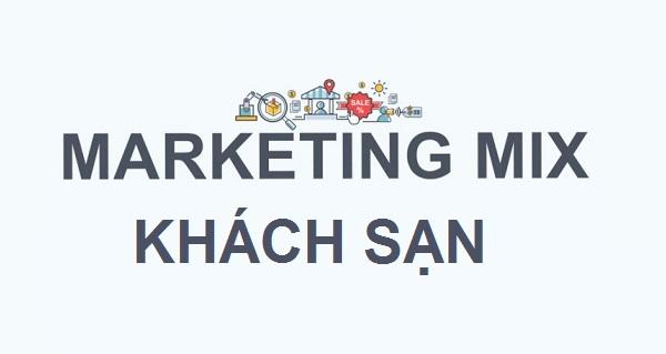 Marketing mix trong khách sạn