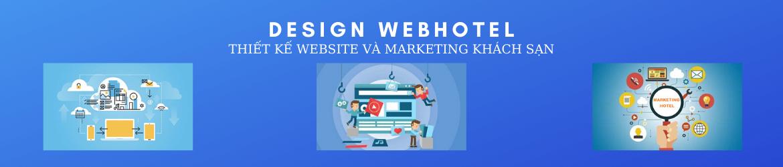 Design Webhotel - Thiết kế website và marketing khách sạn